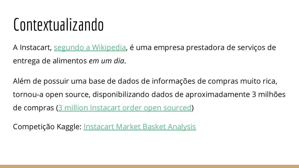 Contextualizando A Instacart, segundo a Wikiped...