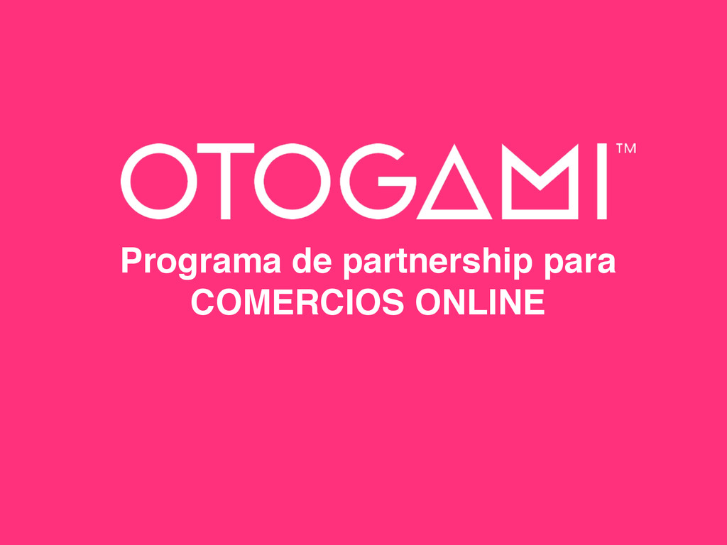 Programa de partnership para COMERCIOS ONLINE