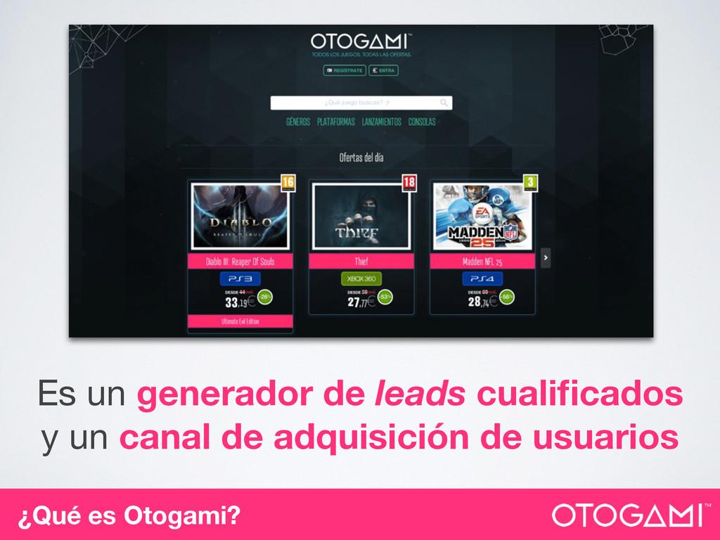 ¿Qué es Otogami? Es un generador de leads cuali...