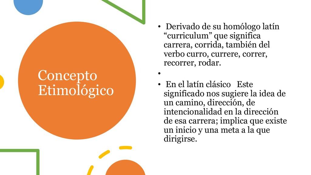 Concepto Etimológico • Derivado de su homólogo ...