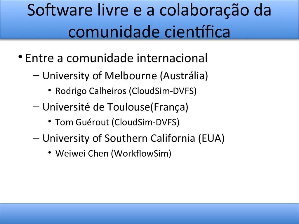 Sofware livre e a colaboração da comunidade cie...