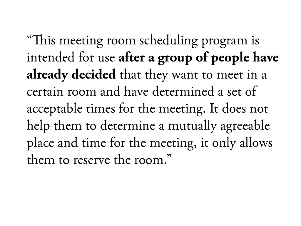 """#is meeting room scheduling program is intende..."