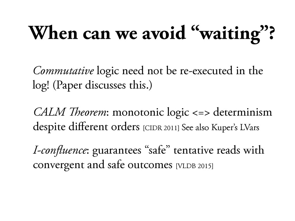 """When can we avoid """"waiting""""? CALM !eorem: monot..."""