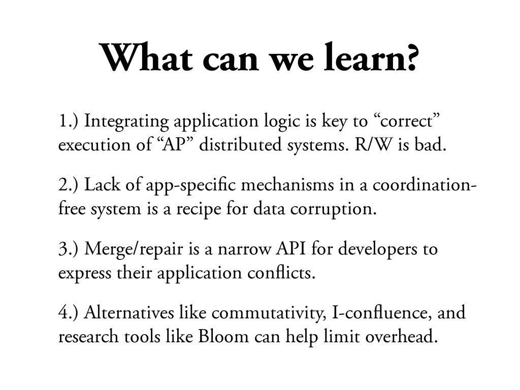 What can we learn? 1.) Integrating application ...