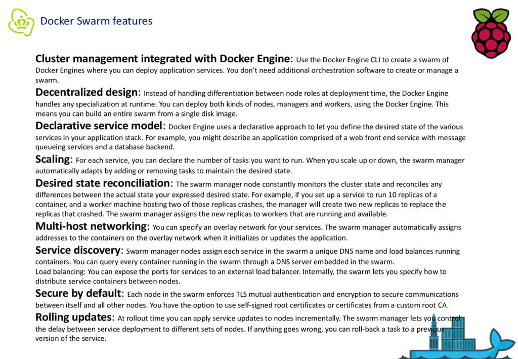 Docker Swarm features Cluster management integr...