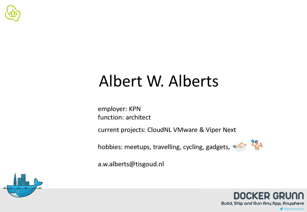 "! ""♂ Albert W. Alberts employer: KPN function: ..."