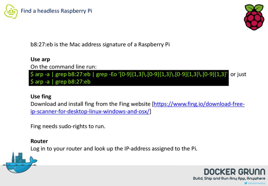 Find a headless Raspberry Pi b8:27:eb is the Ma...