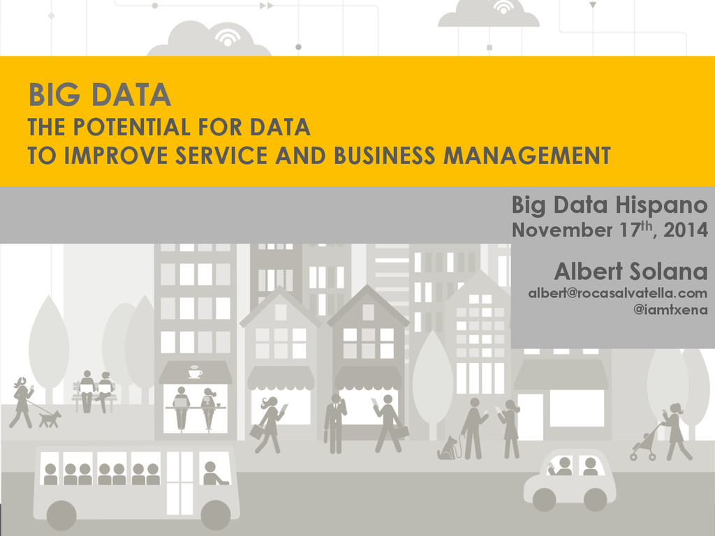 BIG DATA THE POTENTIAL FOR DATA TO IMPROVE SERV...