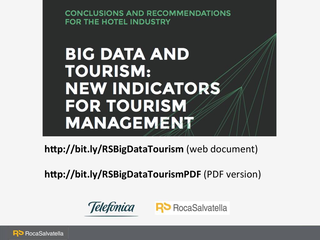 h1p://bit.ly/RSBigDataTourism (web docume...