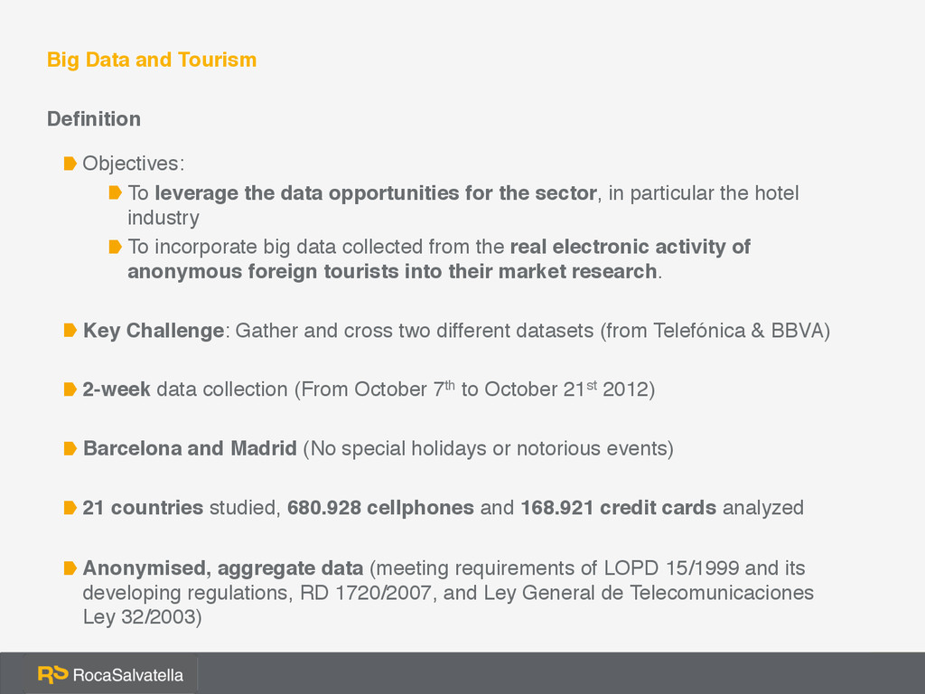 Big Data and Tourism Definition Objectives: To...