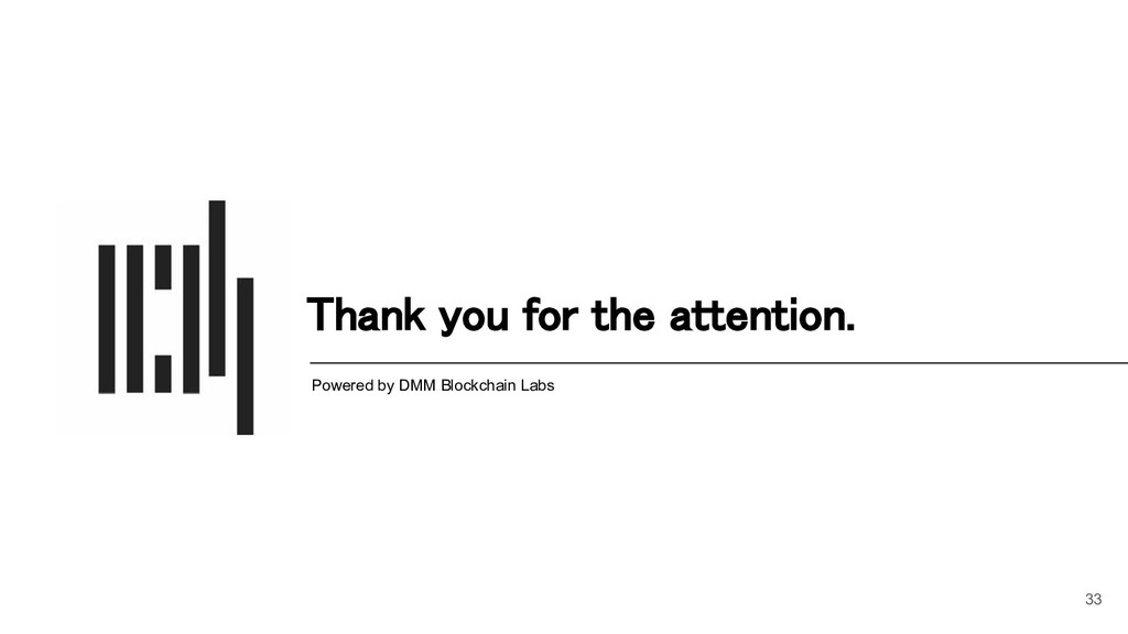 Thank you for the attention. Powered by DMM Bl...
