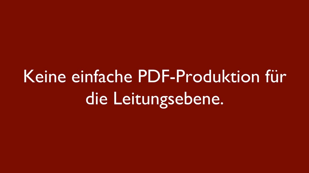 Keine einfache PDF-Produktion für die Leitungse...