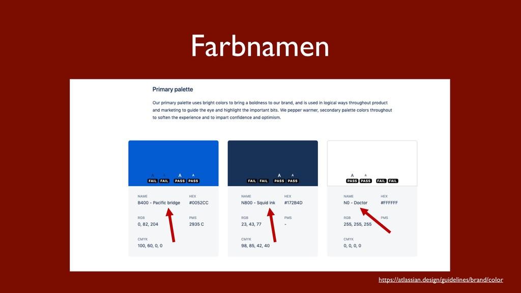 Farbnamen https://atlassian.design/guidelines/b...