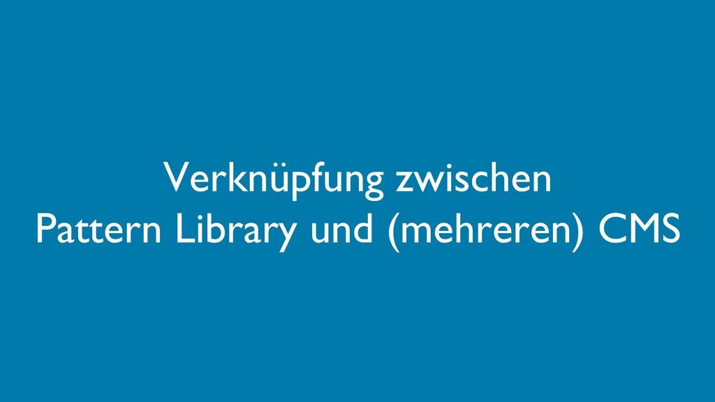 Verknüpfung zwischen Pattern Library und (mehre...