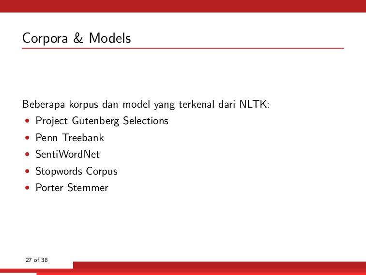 Corpora & Models Beberapa korpus dan model yang...