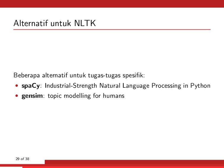 Alternatif untuk NLTK Beberapa alternatif untuk...