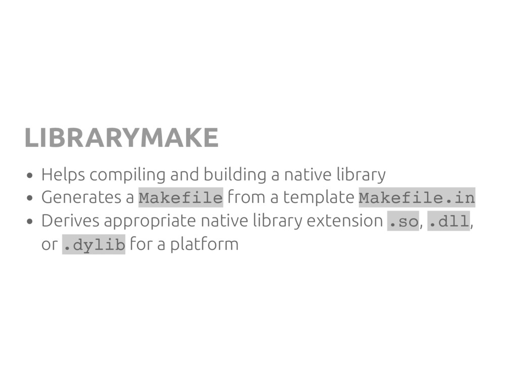 LIBRARYMAKE Helps compiling and building a nati...