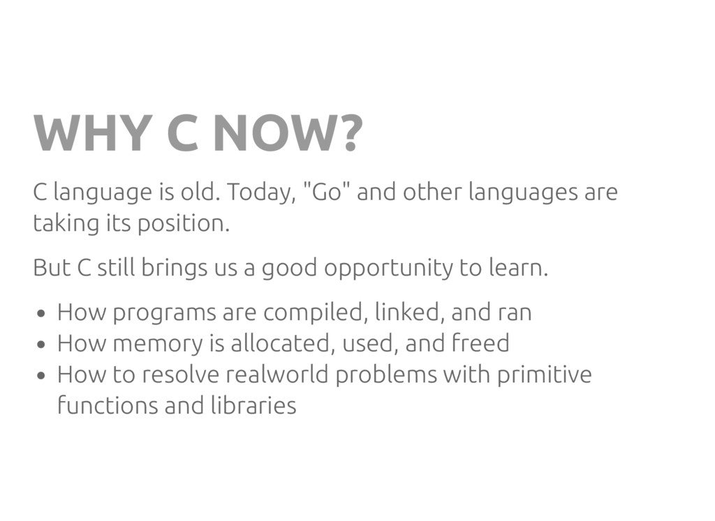 """WHY C NOW? C language is old. Today, """"Go"""" and o..."""
