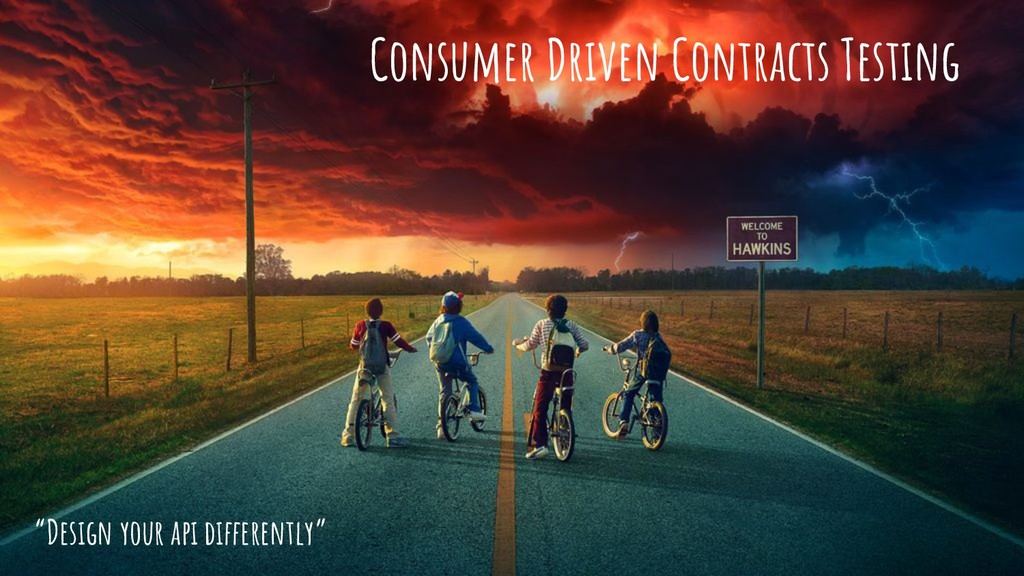"""Consumer Driven Contracts Testing """"Design your ..."""