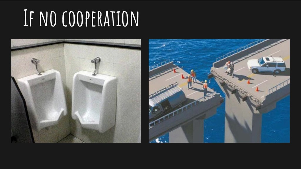 If no cooperation