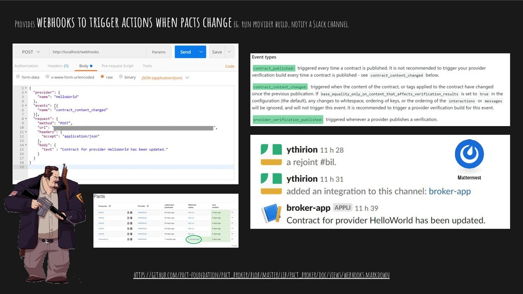 Provides webhooks to trigger actions when pacts...