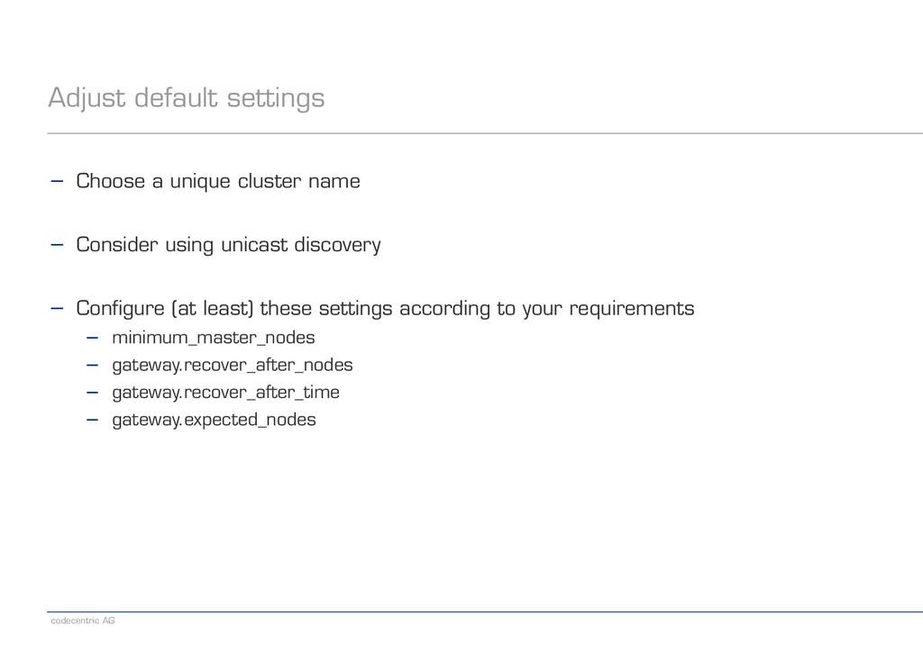 codecentric AG Adjust default settings − Choose...