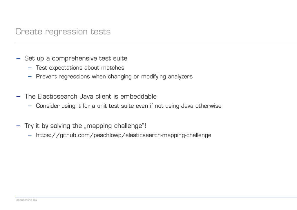 codecentric AG Create regression tests − Set up...