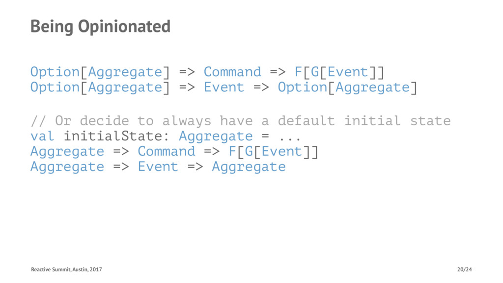 Being Opinionated Option[Aggregate] => Command ...