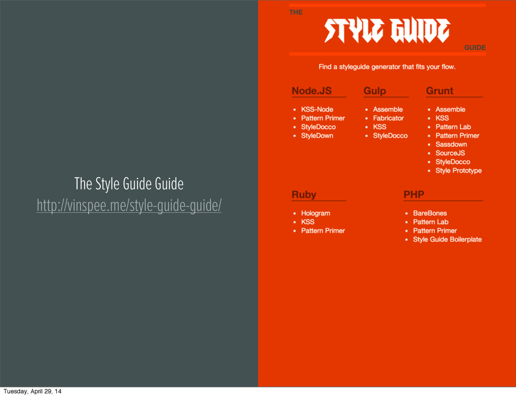 The Style Guide Guide http://vinspee.me/style-g...