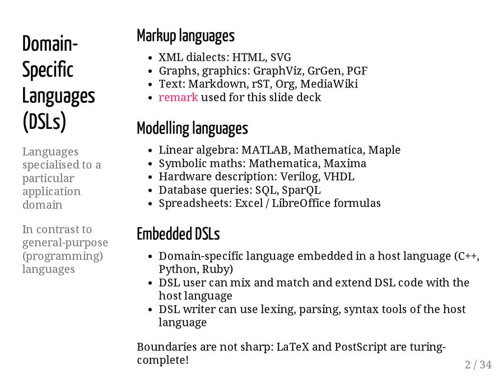 Domain- Specific Languages (DSLs) Languages spe...