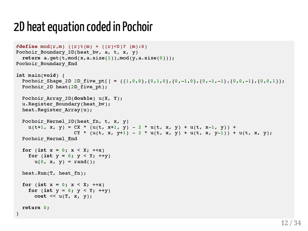 2D heat equation coded in Pochoir # d e f i n e...