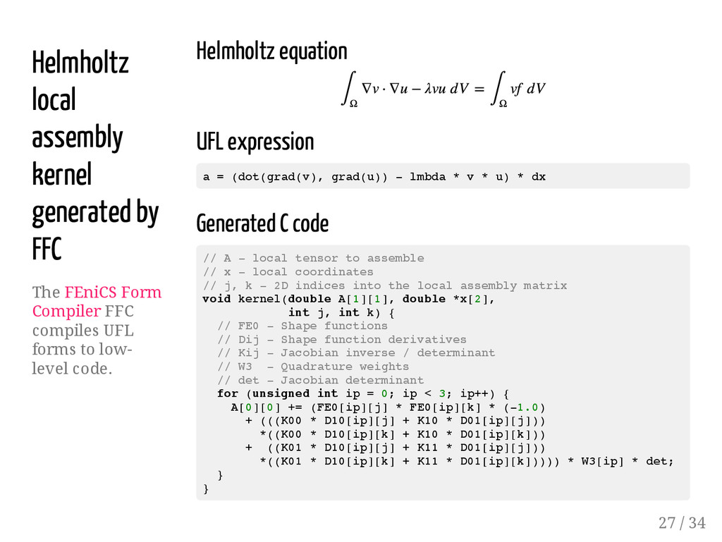 Helmholtz local assembly kernel generated by FF...
