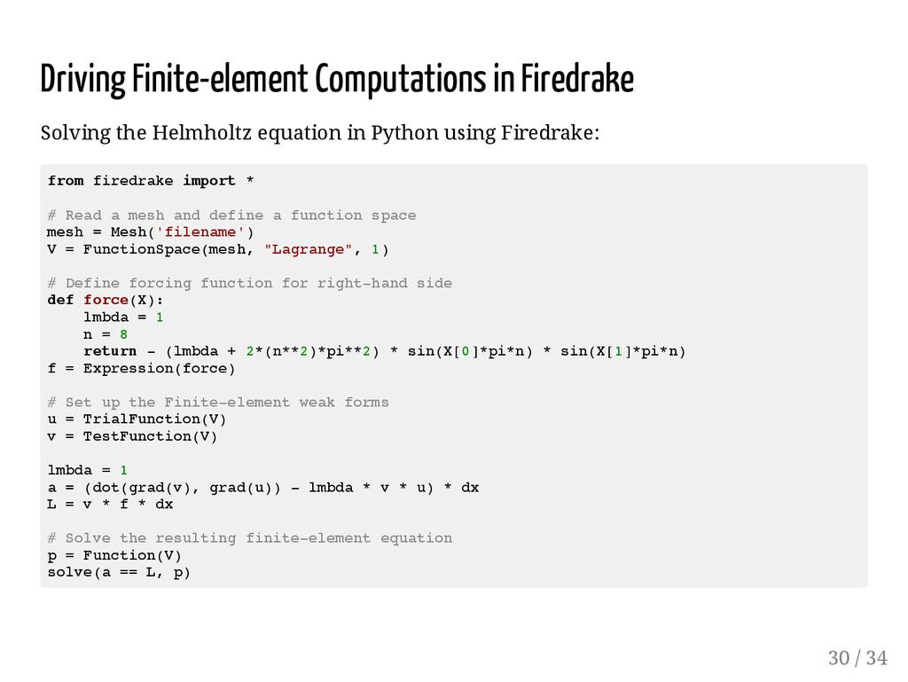 Driving Finite-element Computations in Firedrak...