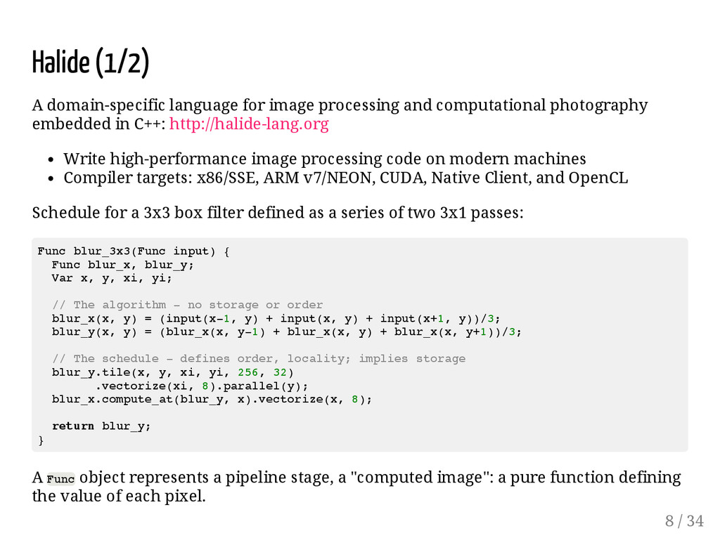 Halide (1/2) A domain-specific language for ima...