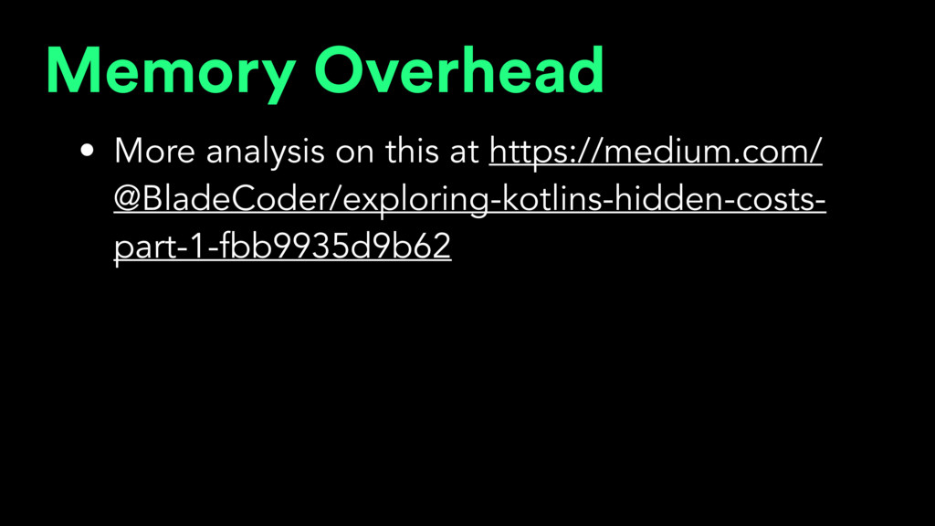 Memory Overhead • More analysis on this at http...