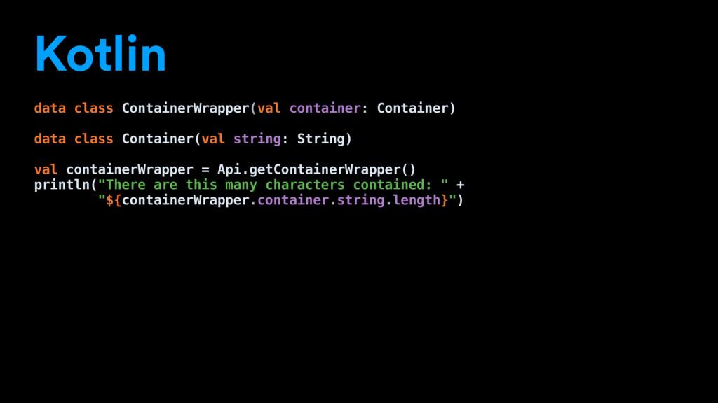 Kotlin data class ContainerWrapper(val containe...