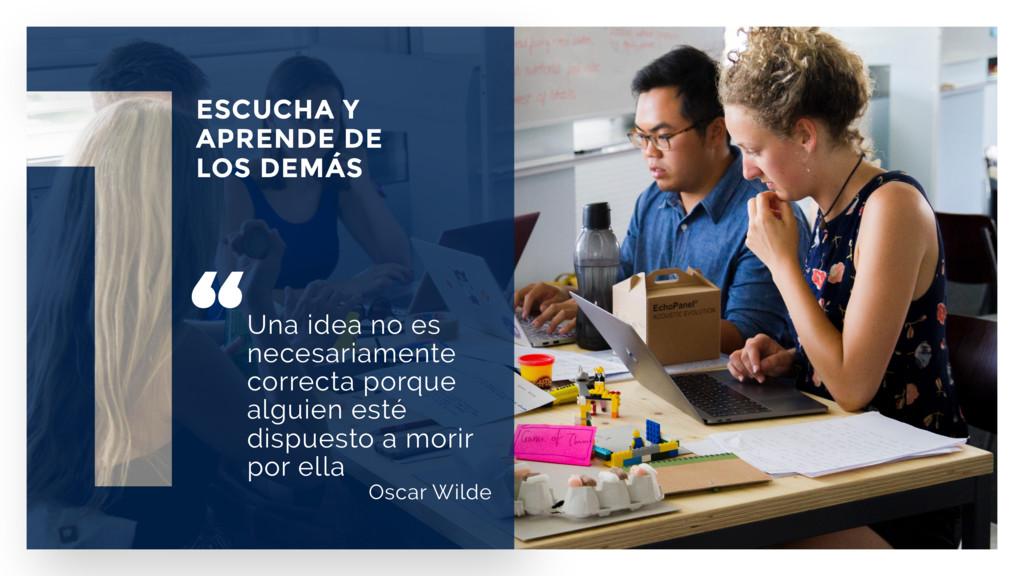"""""""Una idea no es necesariamente correcta porque ..."""