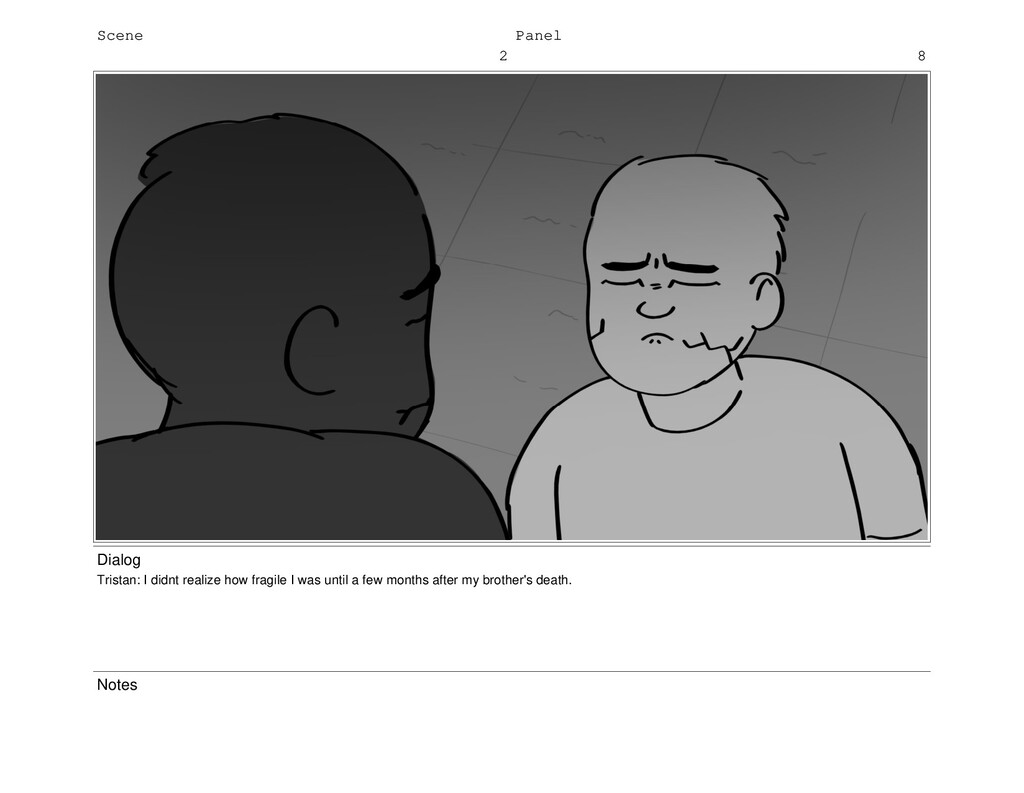 Scene 2 Panel 8 Dialog Tristan: I didnt realize...