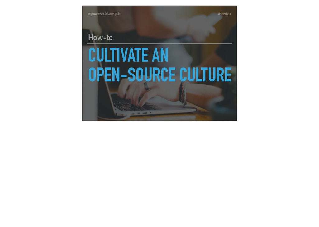 #foster opencss.klamp.in CULTIVATE AN OPEN-SOU...