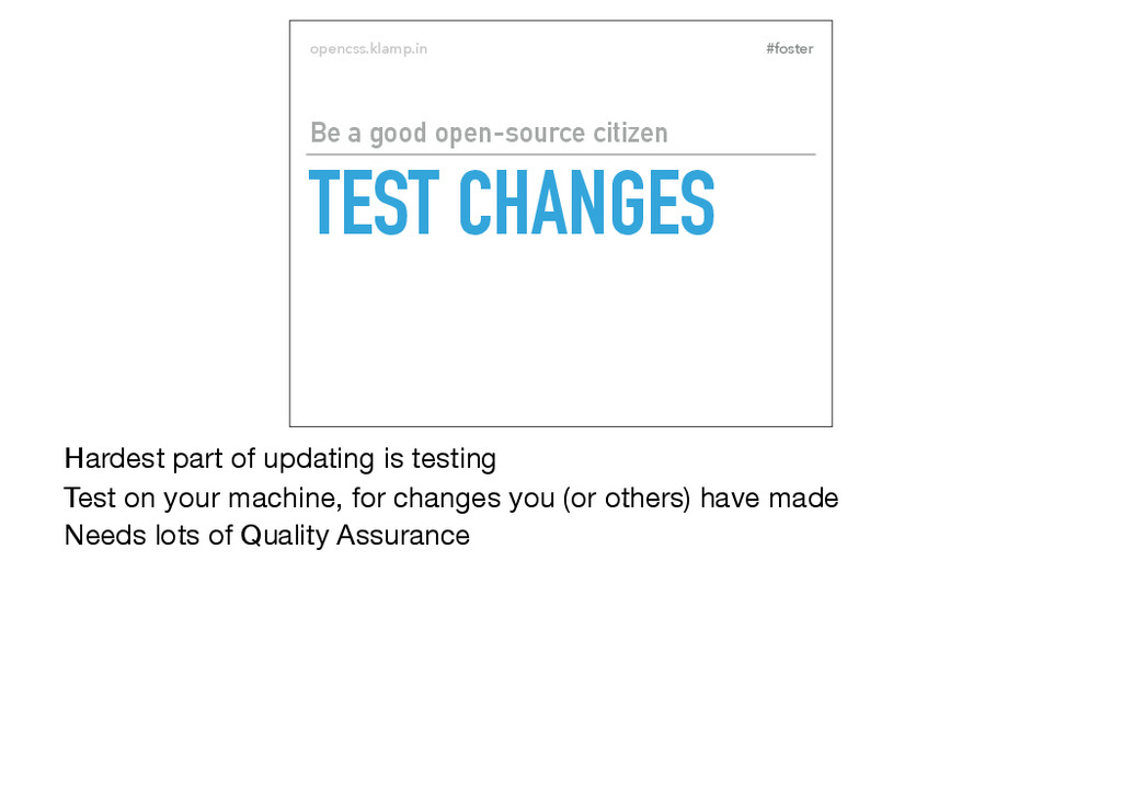#foster opencss.klamp.in TEST CHANGES Be a good...