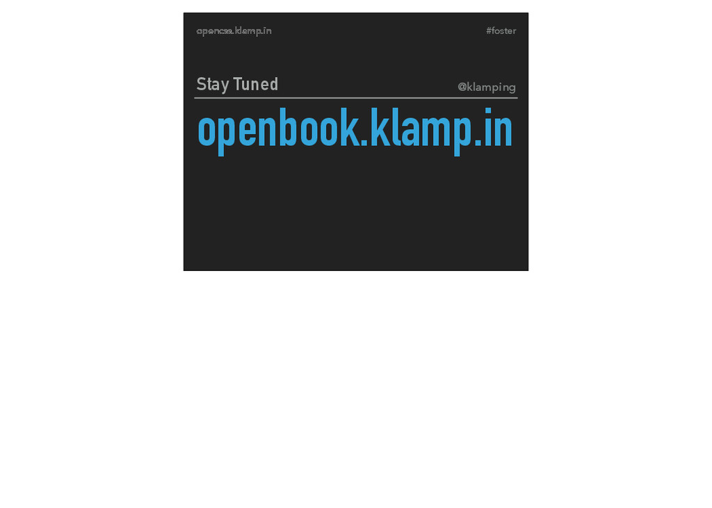 #foster opencss.klamp.in openbook.klamp.in Stay...