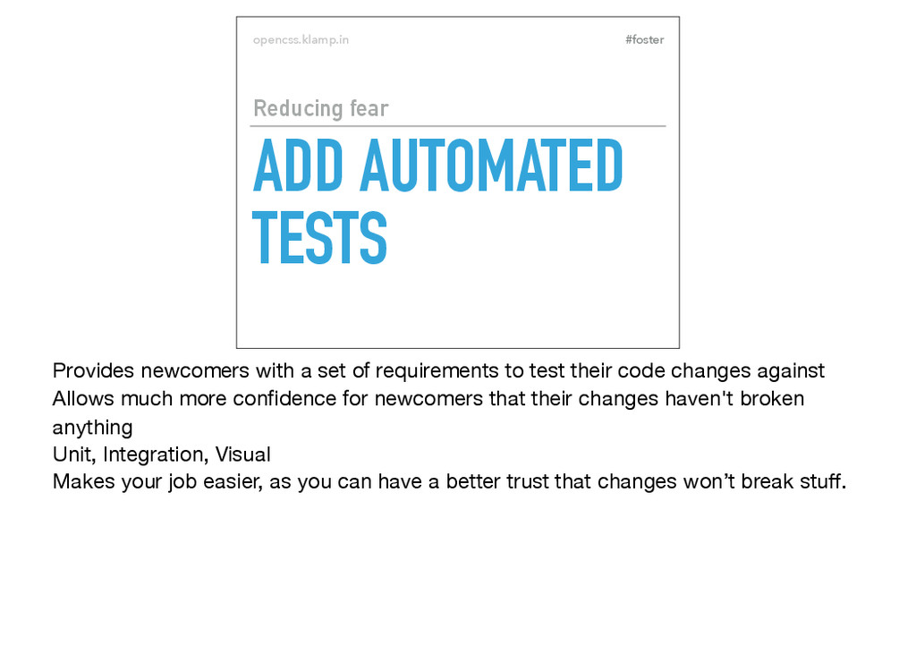 #foster opencss.klamp.in ADD AUTOMATED TESTS Re...