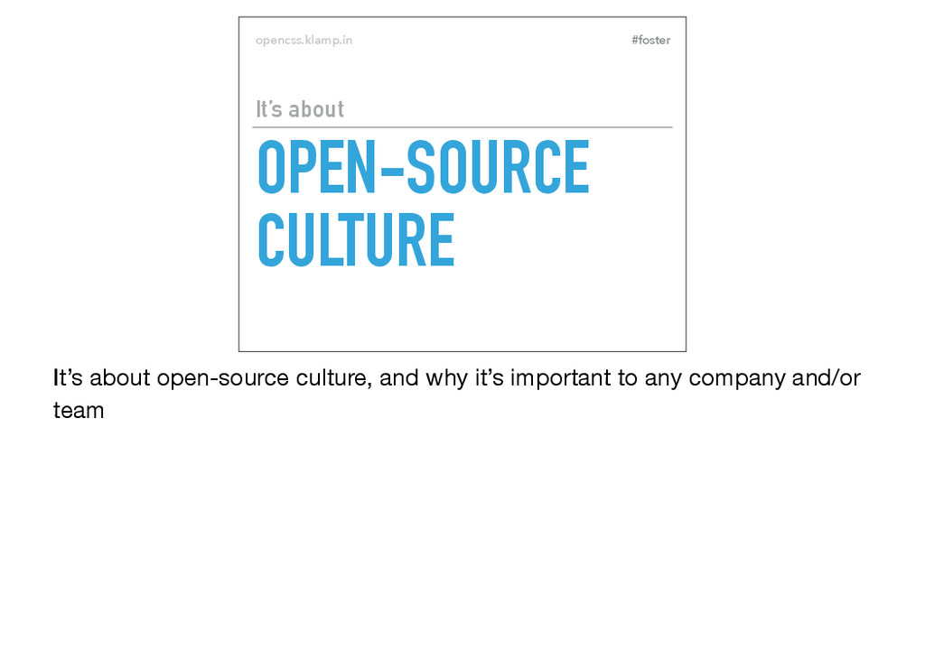 #foster opencss.klamp.in OPEN-SOURCE CULTURE It...