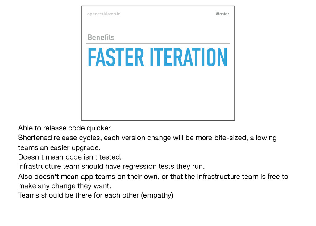 #foster opencss.klamp.in FASTER ITERATION Benef...