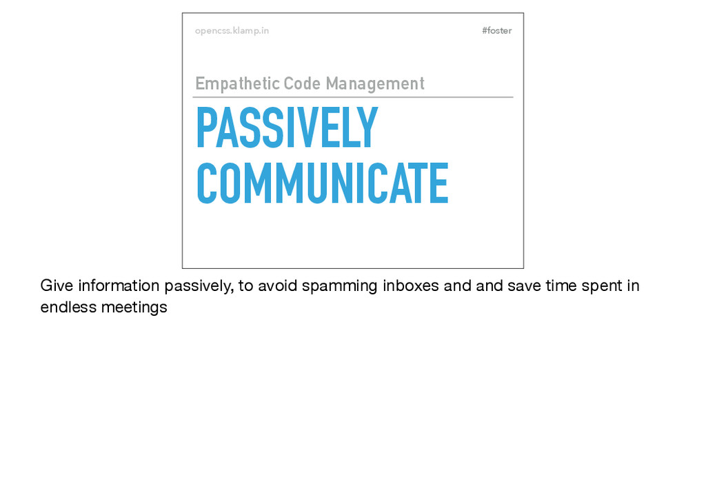 #foster opencss.klamp.in PASSIVELY COMMUNICATE ...
