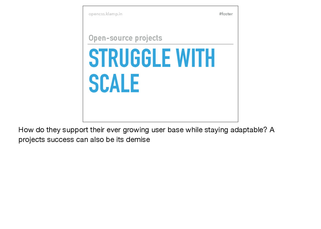#foster opencss.klamp.in STRUGGLE WITH SCALE Op...