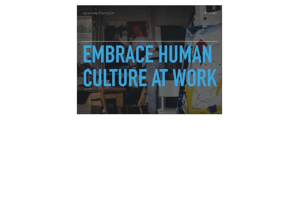 #foster opencss.klamp.in EMBRACE HUMAN CULTURE ...