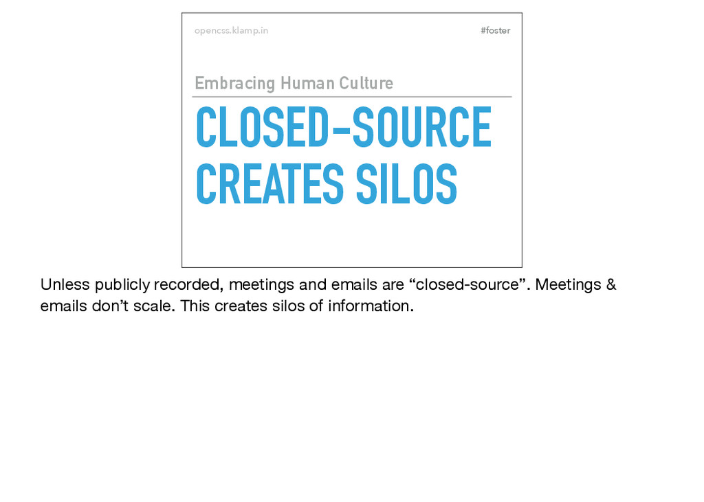 #foster opencss.klamp.in CLOSED-SOURCE CREATES ...