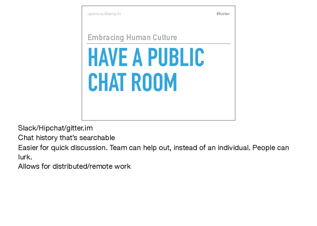#foster opencss.klamp.in HAVE A PUBLIC CHAT ROO...