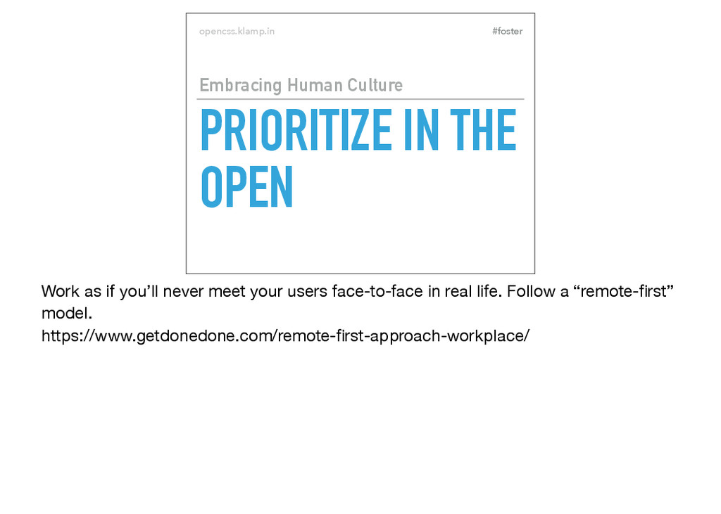 #foster opencss.klamp.in PRIORITIZE IN THE OPEN...